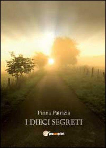 I dieci segreti - Patrizia Pinna |