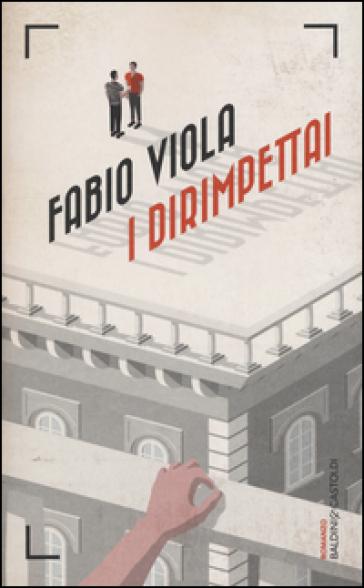 I dirimpettai - Fabio Viola |