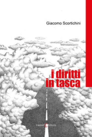 I diritti in tasca - Giacomo Scortichini |