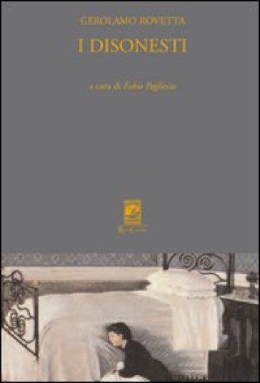 I disonesti - Gerolamo Rovetta pdf epub