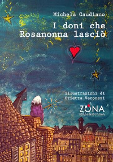 I doni che Rosanonna lasciò - Michela Gaudiano   Jonathanterrington.com