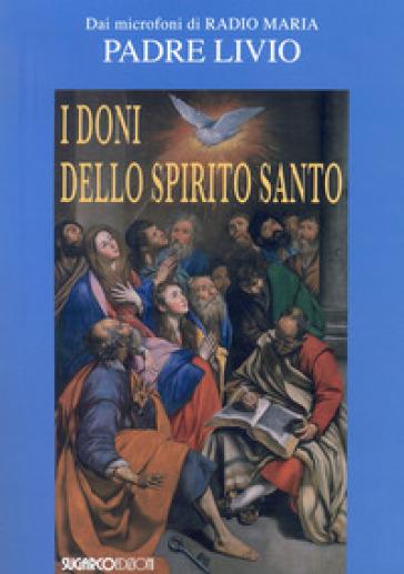 I doni dello Spirito Santo - Livio Fanzaga |