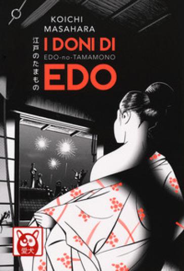 I doni di Edo - Koichi Masahara |
