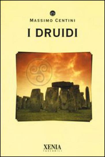 I druidi - Massimo Centini |