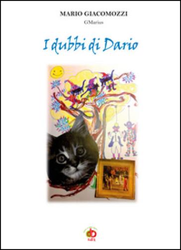 I dubbi di Dario - Mario GMarius Giacomozzi |