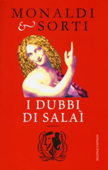 I dubbi di Salaì - Rita Monaldi |
