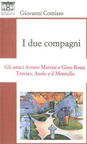 I due compagni - Giovanni Comisso |