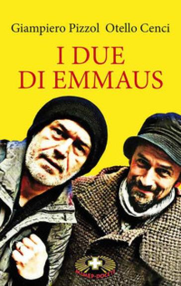 I due di Emmaus - Giampiero Pizzol pdf epub