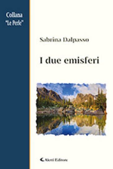 I due emisferi - Sabrina Dalpasso |