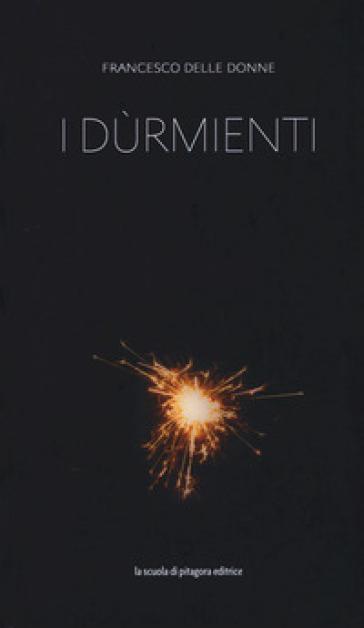 I dùrmienti - Francesco Delle Donne |