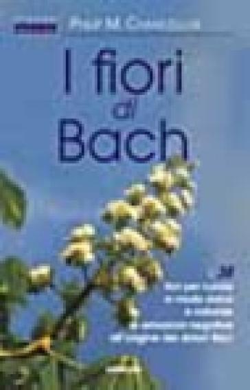 I fiori di Bach - Philip M. Chancellor | Rochesterscifianimecon.com