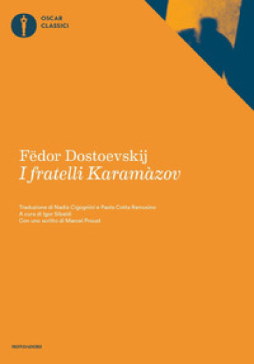 I fratelli Karamazov - Fedor Michajlovic Dostoevskij | Kritjur.org