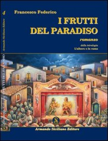 I frutti del Paradiso - Francesco Federico |