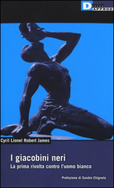 I giacobini neri - Cyril L. James | Rochesterscifianimecon.com