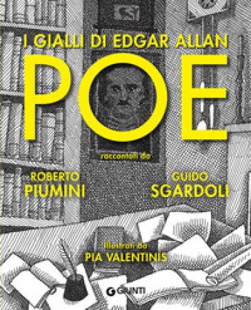 I gialli di Edgar Allan Poe - Roberto Piumini |