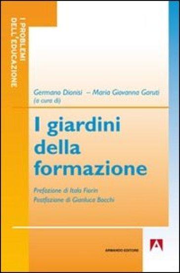 I giardini della formazione - Germano Dionisi |