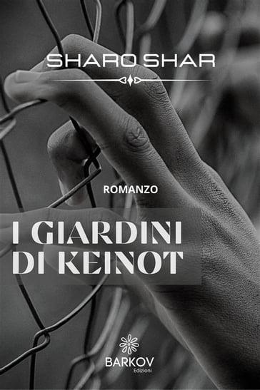 I giardini di Keinot - Sharo Shar - eBook - Mondadori Store