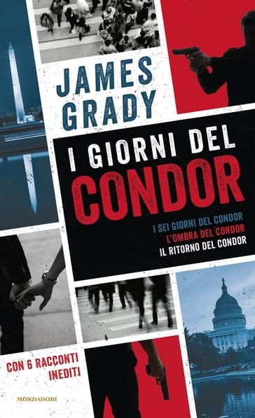 I giorni del Condor - James Grady - eBook - Mondadori Store