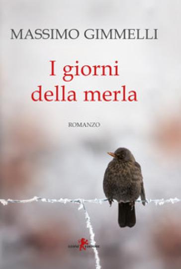 I giorni della merla - Massimo Gimmelli | Kritjur.org