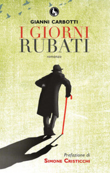 I giorni rubati - Gianni Carbotti | Kritjur.org