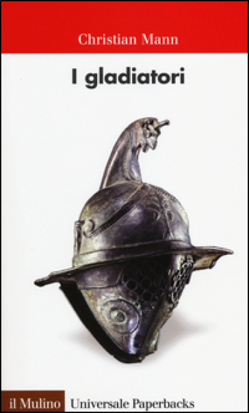 I gladiatori - Christian Mann |