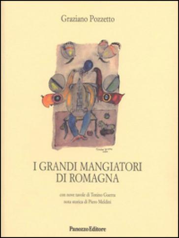 I grandi mangiatori di Romagna - Graziano Pozzetto | Rochesterscifianimecon.com