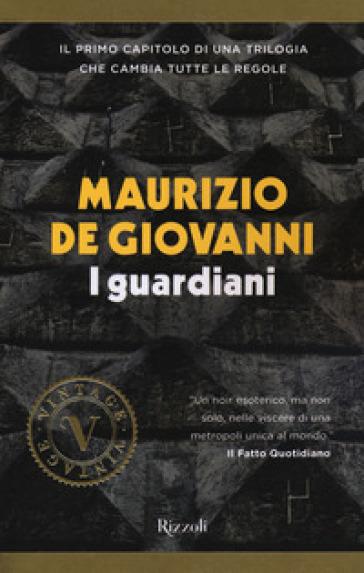 I guardiani - Maurizio De Giovanni   Thecosgala.com