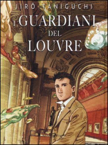 I guardiani del Louvre - Jiro Taniguchi   Rochesterscifianimecon.com