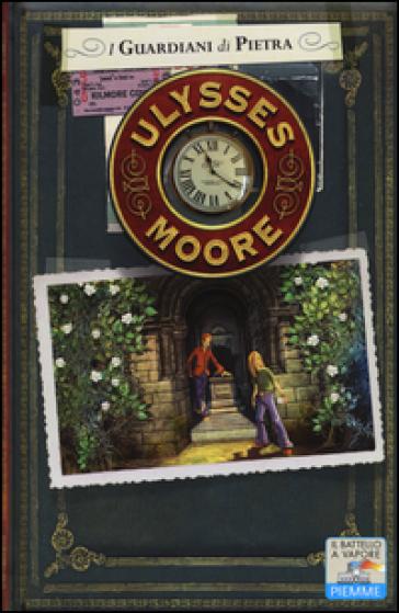 I guardiani di pietra - Ulysses Moore |