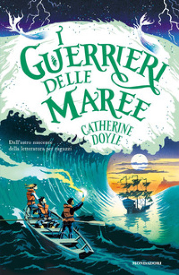 I guerrieri delle maree - Catherine Doyle |