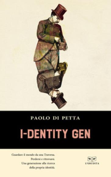 I-identity gen - Paolo Di Petta |