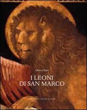I leoni di San Marco - Alberto Rizzi |