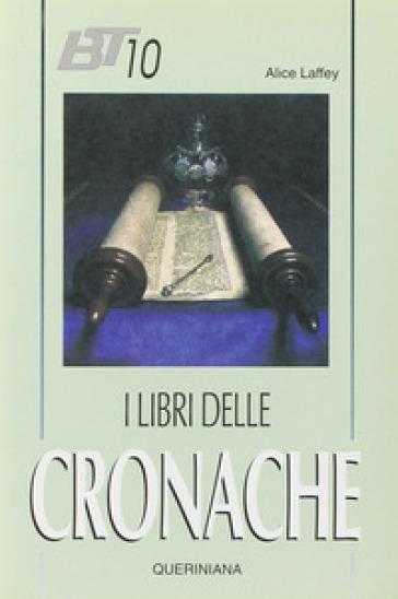 I libri delle Cronache - Alice Laffey |