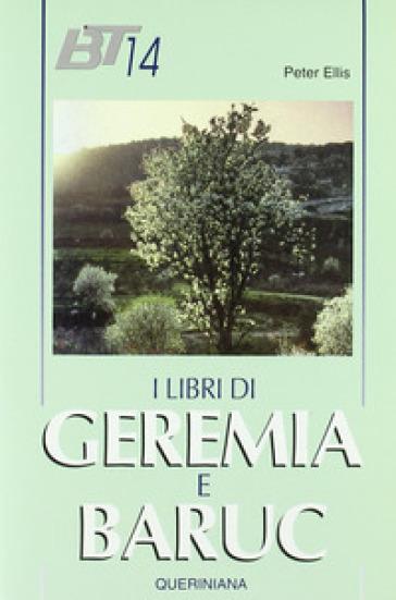 I libri di Geremia e Baruc - Peter F. Ellis |