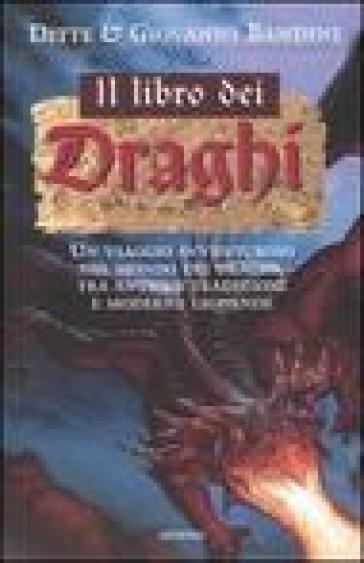 I libro dei draghi - Ditte Bandini |