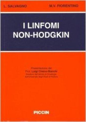 I linfomi non-Hodgkin - Mario V. Fiorentino | Rochesterscifianimecon.com
