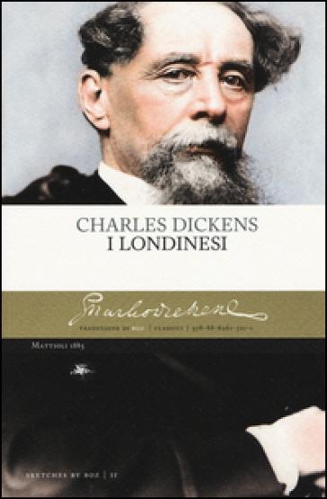 I londinesi - Charles Dickens |