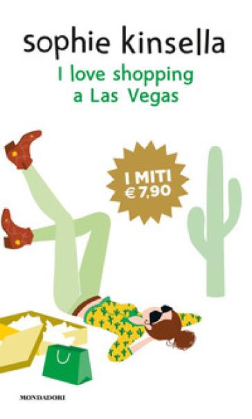I love shopping a Las Vegas - Sophie Kinsella |