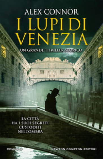 I lupi di Venezia - Alex Connor |