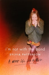 I m Not with the Band