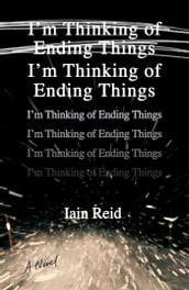 I m Thinking of Ending Things