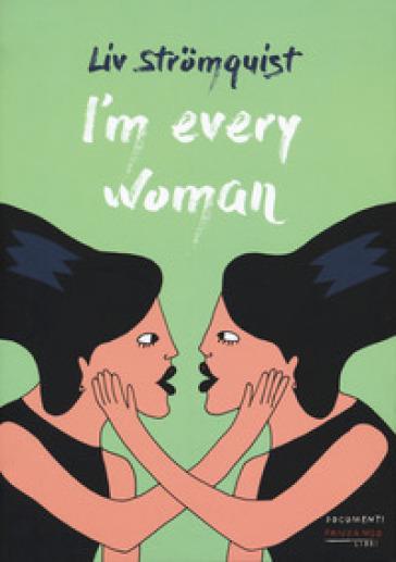 I'm every woman - Liv Stromquist | Jonathanterrington.com