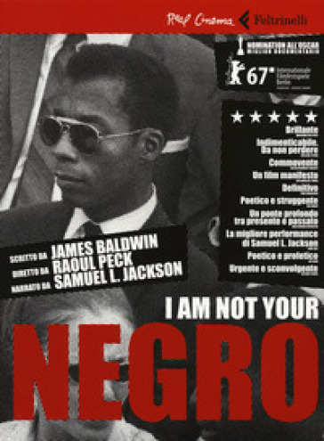 I'm  not your negro - Raoul Peck |