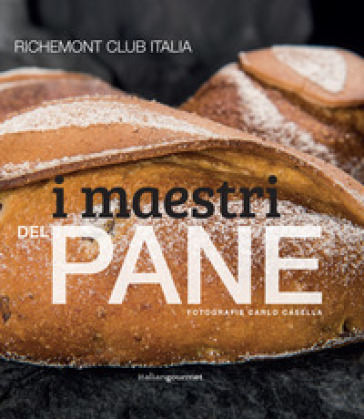 I maestri del pane - Richemont Club Italia |