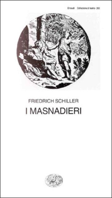 I masnadieri - Friedrich Schiller  