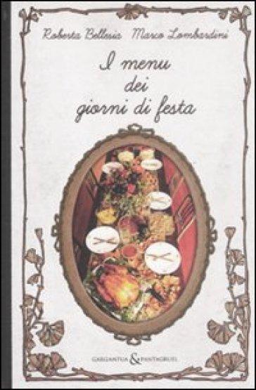 I menù dei giorni di festa - Marco Lombardini | Rochesterscifianimecon.com