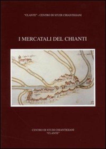 I mercatali del Chianti - Renato Stopani | Kritjur.org