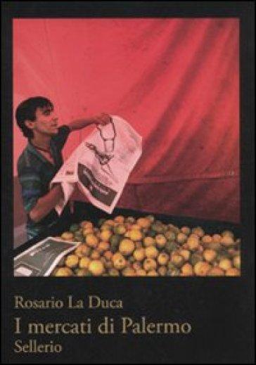 I mercati di Palermo - La Duca |