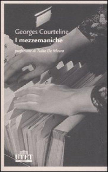 I mezzemaniche - Georges Courteline   Ericsfund.org
