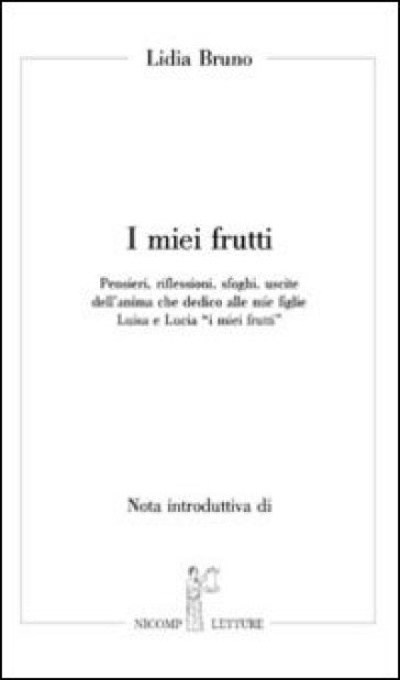I miei frutti - Lidia Bruno   Kritjur.org